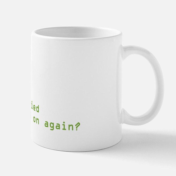Have You Tried Mug