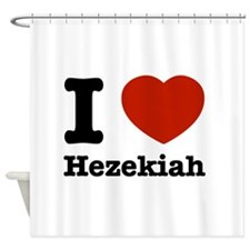 I love Hezekiah Shower Curtain