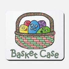 Basket Case Easter Eggs Mousepad