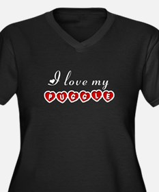 I love my Puggle Women's Plus Size V-Neck Dark T-S