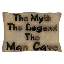 The Myth, The Legend Pillow Case