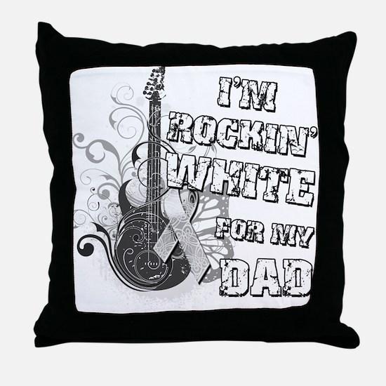 I'm Rockin' White for my Dad Throw Pillow