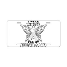 I Wear White for my Husband Aluminum License Plate