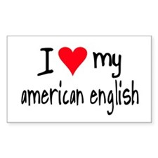 I LOVE MY American English Decal