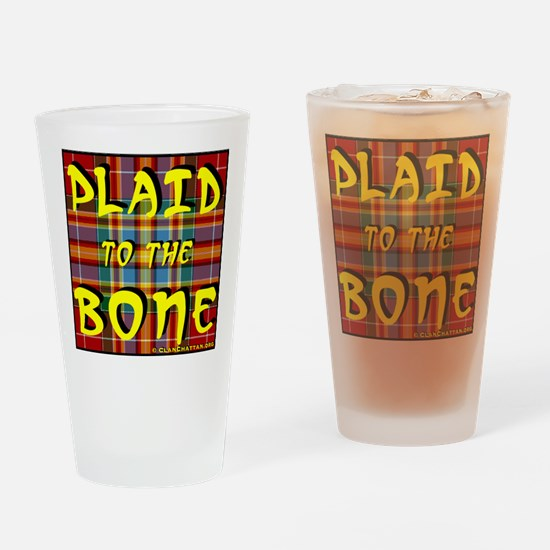 Plaid to the Bone Drinking Glass