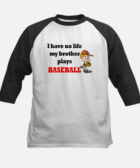 No Life...Brother Plays Baseball 2 Kids Baseball J