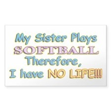 My Sister Plays Softball Bumper Stickers
