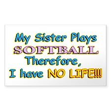 My Sister Plays Softball Decal