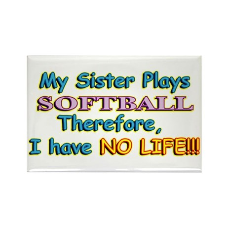 My Sister Plays Softball Rectangle Magnet (100 pac