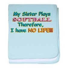 My Sister Plays Softball baby blanket