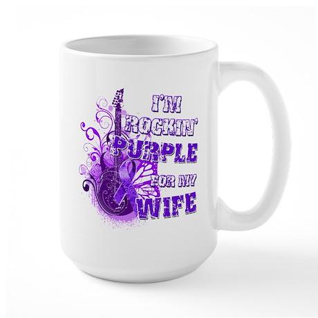 I'm Rockin' Purple for my Wif Large Mug