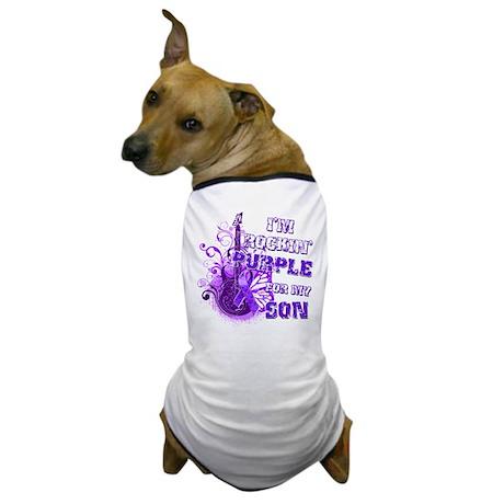 I'm Rockin' Purple for my Son Dog T-Shirt