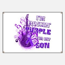 I'm Rockin' Purple for my Son Banner