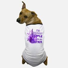 I'm Rockin' Purple for my Sis Dog T-Shirt