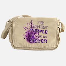 I'm Rockin' Purple for my Sis Messenger Bag