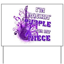 I'm Rockin' Purple for my Nie Yard Sign