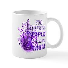 I'm Rockin' Purple for my Mom Mug