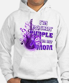 I'm Rockin' Purple for my Mom Hoodie