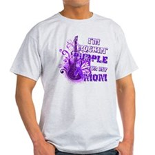 I'm Rockin' Purple for my Mom T-Shirt