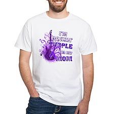 I'm Rockin' Purple for my Mom Shirt