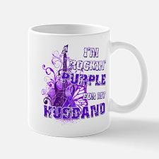 I'm Rockin' Purple for my Hus Mug