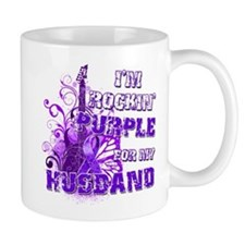 I'm Rockin' Purple for my Hus Mug
