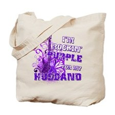 I'm Rockin' Purple for my Hus Tote Bag