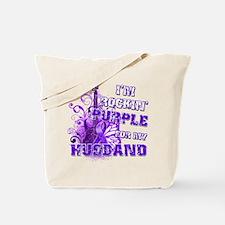 I'm Rockin' Purple for my Hus Tote Bag