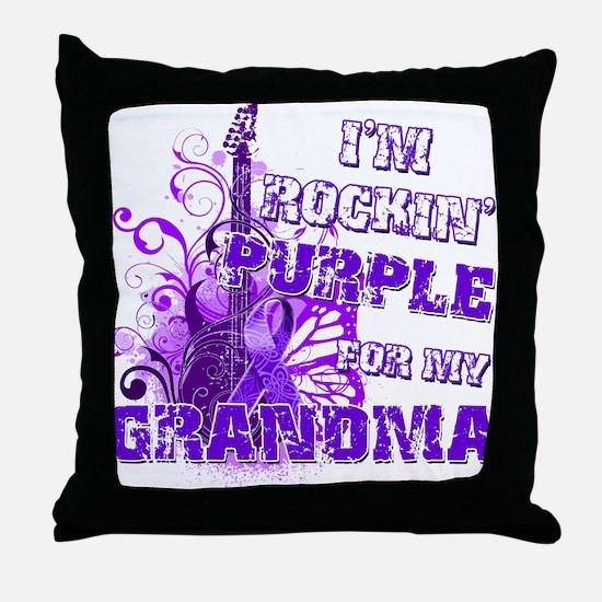 I'm Rockin' Purple for my Gra Throw Pillow