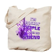 I'm Rockin' Purple for my Fri Tote Bag