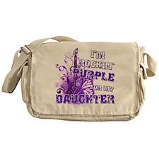 I'm Rockin' Purple for my Dau Messenger Bag