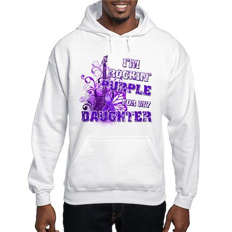 I'm Rockin' Purple for my Dau Hooded Sweatshirt