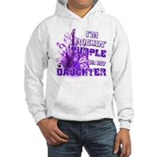 I'm Rockin' Purple for my Dau Hoodie