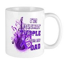 I'm Rockin' Purple for my Dad Mug
