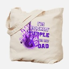 I'm Rockin' Purple for my Dad Tote Bag