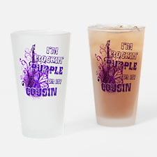 I'm Rockin' Purple for my Cou Drinking Glass