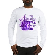 I'm Rockin' Purple for my Cou Long Sleeve T-Shirt