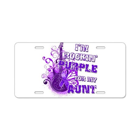 I'm Rockin' Purple for my Aun Aluminum License Pla