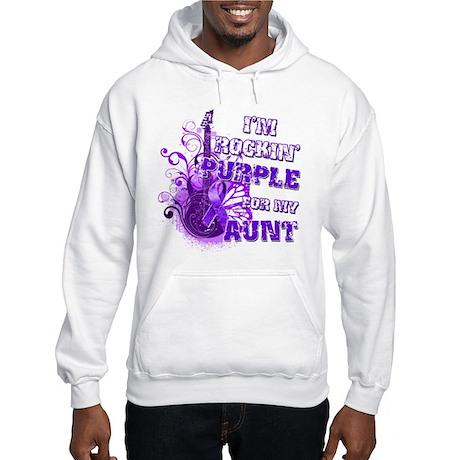 I'm Rockin' Purple for my Aun Hooded Sweatshirt