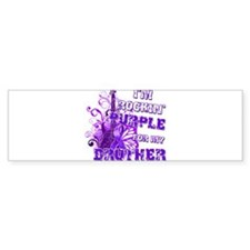 I'm Rockin' Purple for my Bro Bumper Sticker