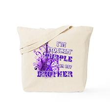 I'm Rockin' Purple for my Bro Tote Bag