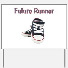 Future Runner Yard Sign