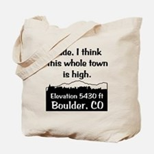 Boulder High Town Tote Bag