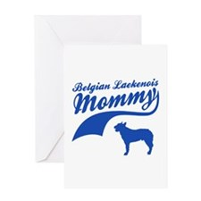 Belgian Laekenois Mommy Greeting Card
