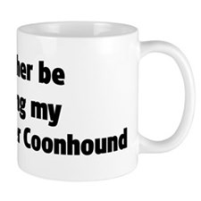 Rather: Treeing Walker Coonho Mug