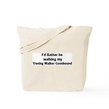Rather: Treeing Walker Coonho Tote Bag