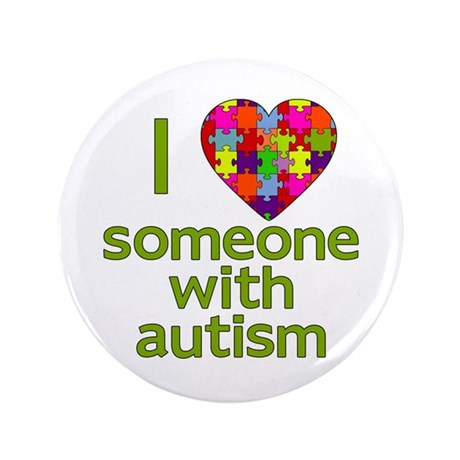 "I Love Someone with Autism 3.5"" Button (100 pack)"