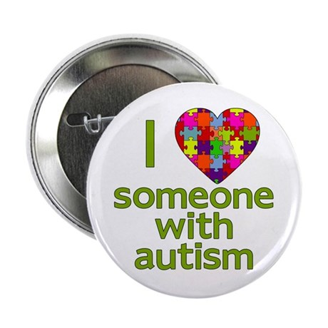 "I Love Someone with Autism 2.25"" Button"