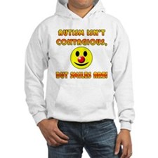 Autism Isnt Contagious but Smiles Are Hoodie