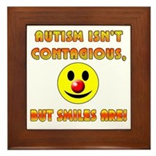 Autism Isnt Contagious but Smiles Are Framed Tile